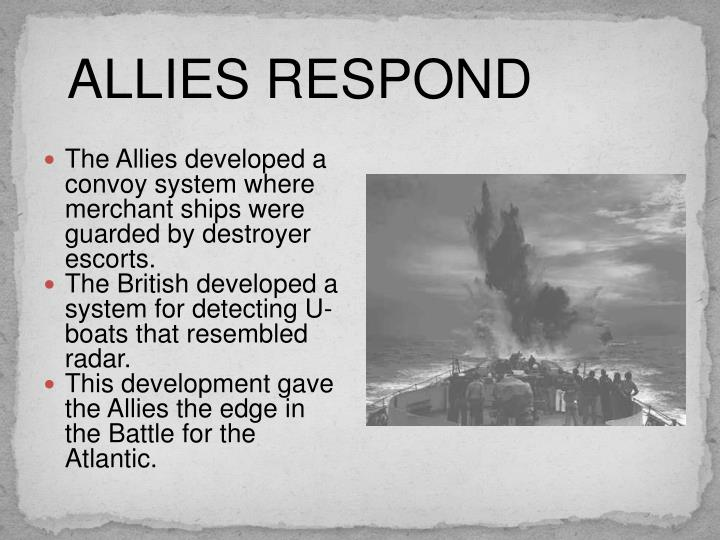 ALLIES RESPOND