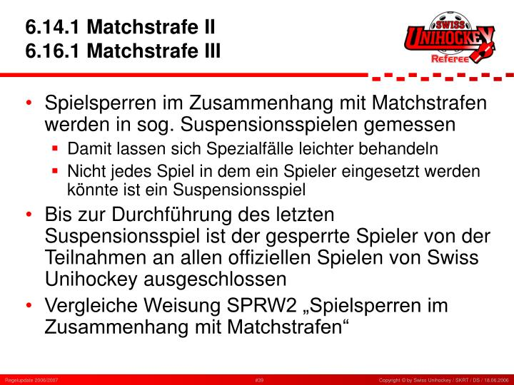 6.14.1 Matchstrafe II