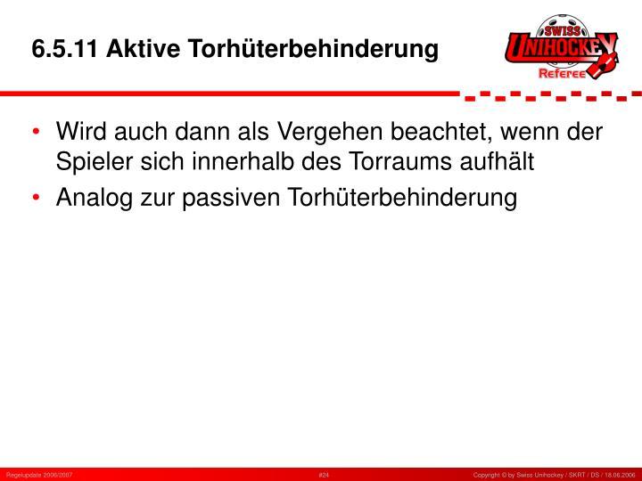 6.5.11 Aktive Torhüterbehinderung
