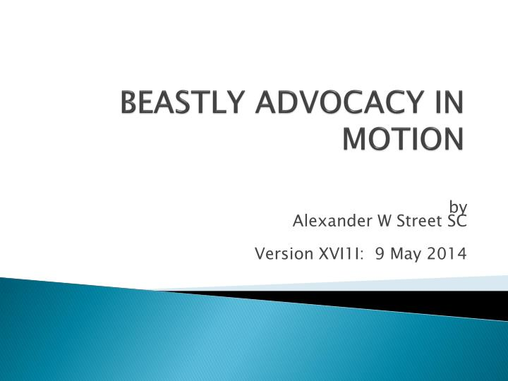beastly advocacy in motion n.