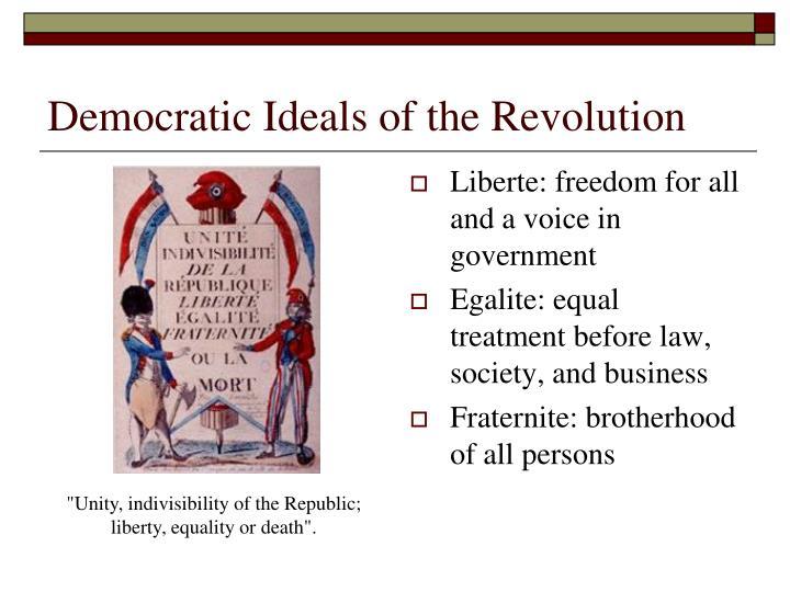 Democratic Ideals of the Revolution
