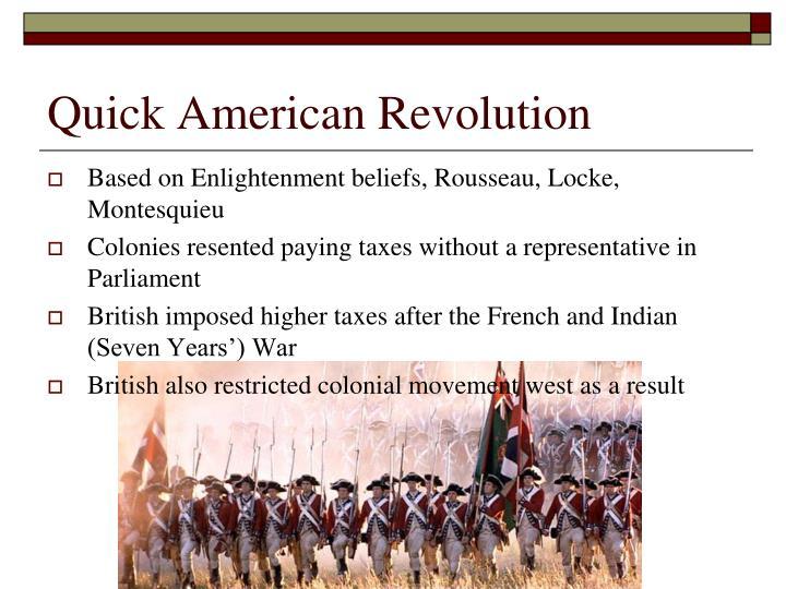 Quick american revolution