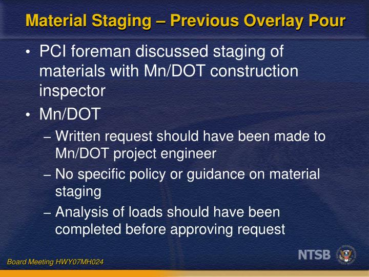 Material Staging – Previous Overlay Pour