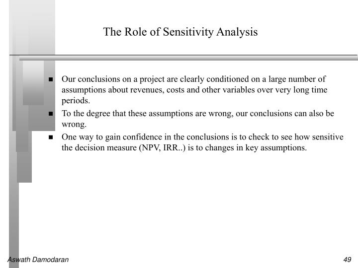 The Role of Sensitivity Analysis