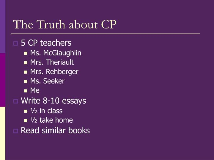The truth about cp