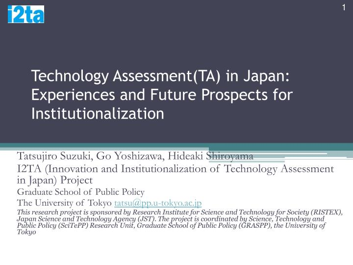 Technology assessment ta in japan experiences and future prospects for institutionalization