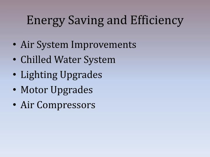 Energy Saving and Efficiency