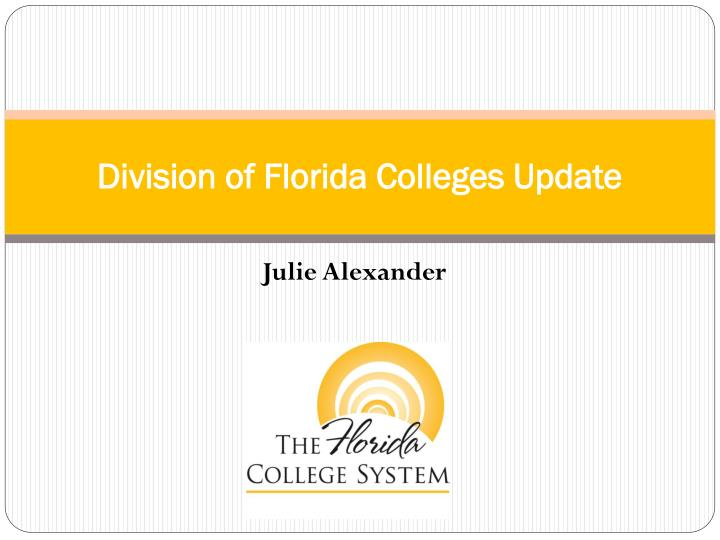 division of florida colleges update n.