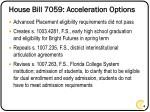 house bill 7059 acceleration options