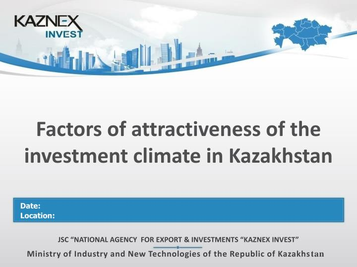 factors of attractiveness of the investment climate in kazakhstan n.