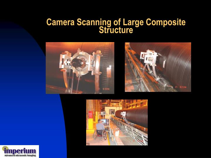Camera scanning of large composite structure