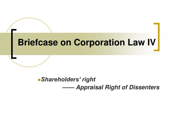 briefcase on corporation law iv n.