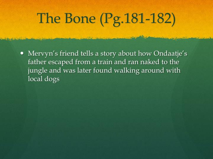 The Bone (Pg.181-182)