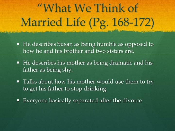What we think of married life pg 168 172