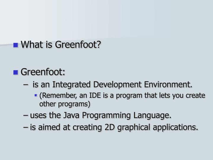What is Greenfoot?