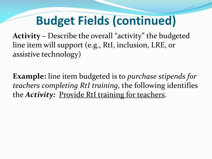Budget Fields (continued)