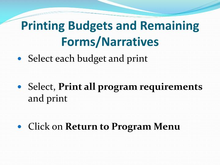 Printing Budgets and Remaining Forms/Narratives