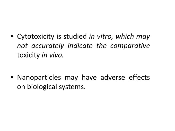 Cytotoxicity is studied