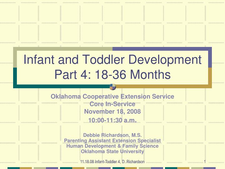 infant and toddler development part 4 18 36 months n.