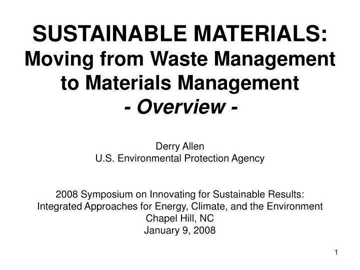 sustainable materials moving from waste management to materials management overview n.