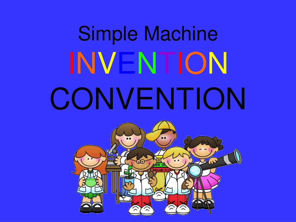 Simple Machine I N V E T O Convention