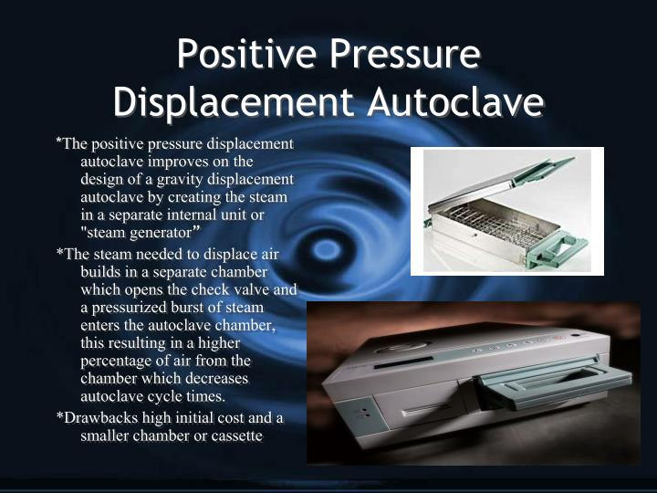 Positive Pressure Displacement Autoclave