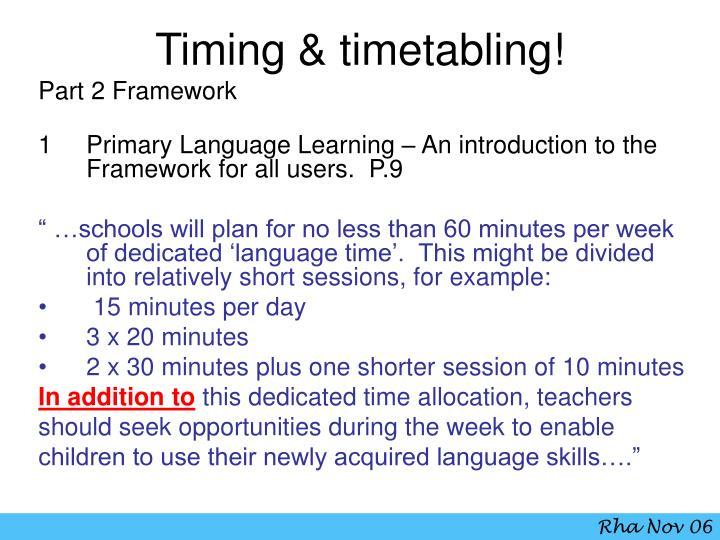 Timing timetabling