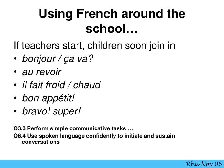 Using French around the school…