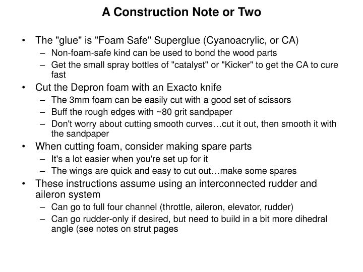 A Construction Note or Two