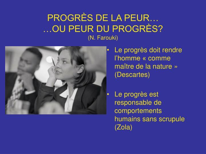 PROGRÈS DE LA PEUR…