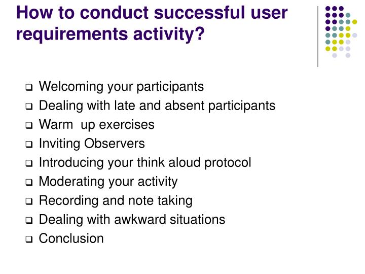 How to conduct successful user requirements activity?