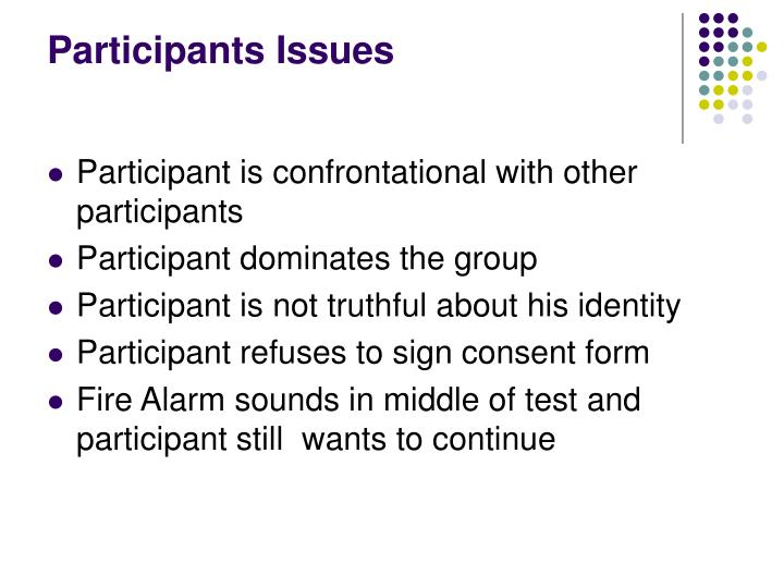 Participants Issues