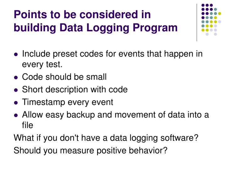 Points to be considered in building Data Logging Program