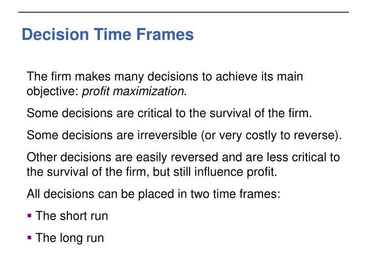 Decision Time Frames