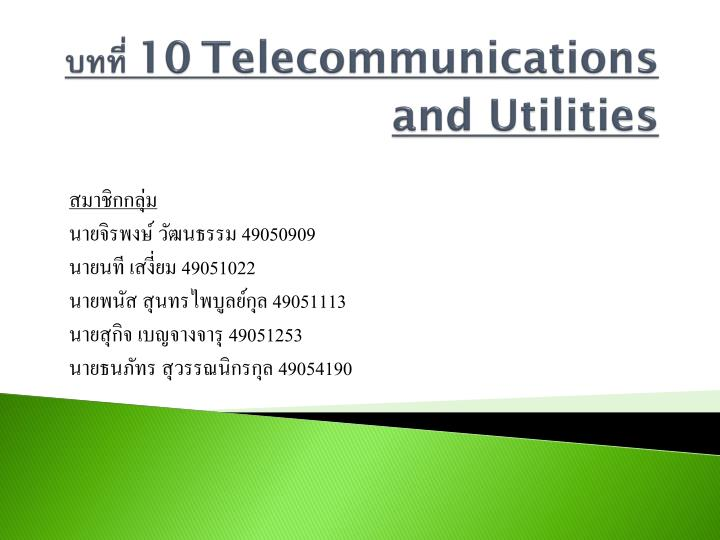 10 telecommunications and utilities n.