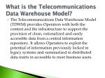 what is the telecommunications data warehouse model
