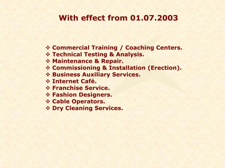 With effect from 01.07.2003