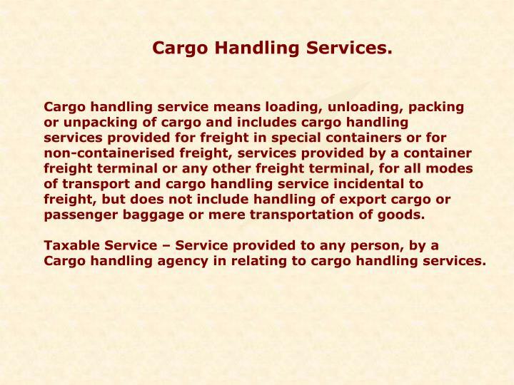 Cargo Handling Services.
