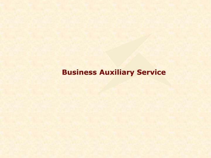 Business Auxiliary Service
