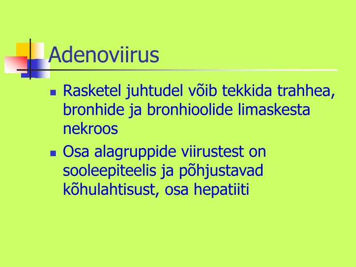 Adenoviirus