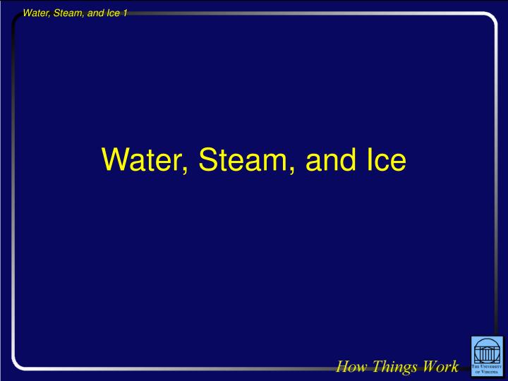 water steam and ice n.