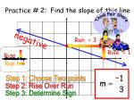 practice 2 find the slope of this line