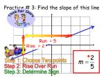 practice 3 find the slope of this line