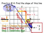 practice 4 find the slope of this line