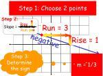 step 1 choose 2 points1