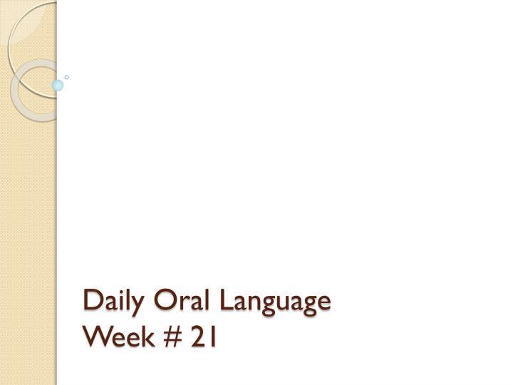 Daily oral language week 21