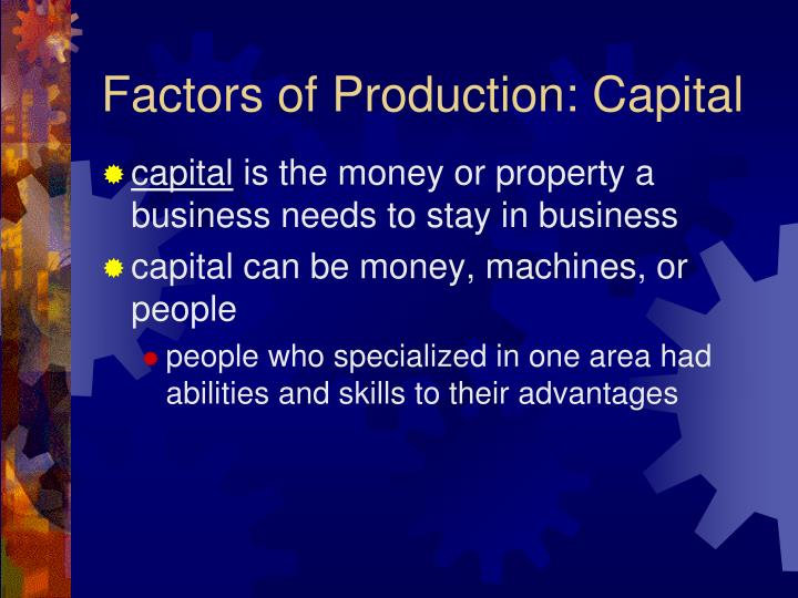 Factors of Production: Capital