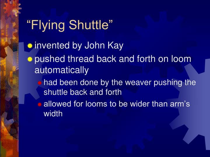"""""""Flying Shuttle"""""""
