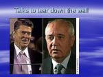 talks to tear down the wall