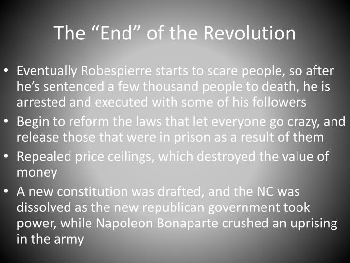 """The """"End"""" of the Revolution"""